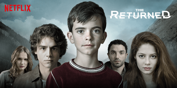The Returned Netflix