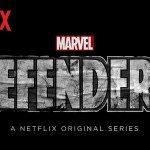 Netflixオリジナル「ディフェンダーズ」が超面白い!マーベルコミックのヒーローたちが大集合!