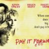 『ペイ・フォワード (Pay it forward) 可能の王国』世界を良くすべく、今こそ見ておきたい名作